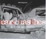 Car Crashes & Other Sad Storiesby: Dumas, Jennifer - Product Image