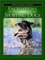 Encyclopedia of North American sporting dogsby: Smith, Steve - Product Image