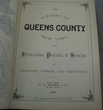 History of Queens County, New York, with Illustrations, Portraits, & Sketches of Prominent Families and Individuals