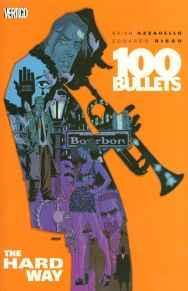 100 Bullets Vol. 8: The Hard WayAzzarello, Brian - Product Image