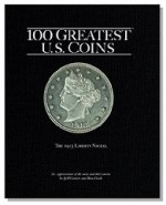 100 Greatest U.S. Coinsby: Guth, Ron & Jeff Garrett - Product Image