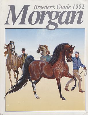 1992 Morgan Breeder's GuideGassman (Copyright), Frank, Judith - Product Image