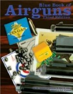 3rd Edition Blue Book of Airgunsby: Beeman, Dr. Robert - Product Image