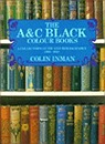A & C Black Colour Books, The : A Collector's Guide and Bibliography, 1900-1930Inman, Colin - Product Image