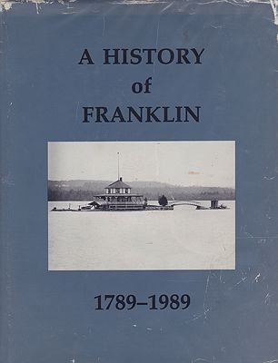 A History of Franklin 1789-1989Towle, Martha Hanna - Product Image