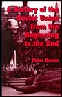 A History of the Soviet Union from the Beginning to the EndKenez, Peter - Product Image