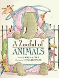 A Zooful of Animalsby: Cole (Ed.), William - Product Image