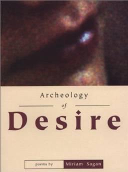 ARCHEOLOGY OF DESIRE: (POEMS)Sagan, Miriam - Product Image