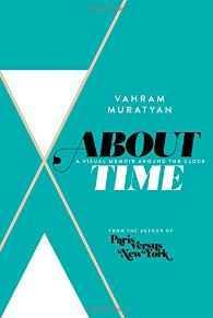 About Time: A Visual Memoir Around the ClockMuratyan, Vahram, Illust. by: Vahram Muratyan - Product Image
