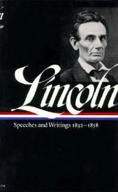 Abraham Lincoln - Speeches And Writings, 1832-1858 - Speeches, Letters, And Miscellaneous Writings, Lincoln-Douglas DebatesLincoln, Abraham - Product Image