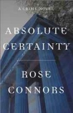 Absolute Certainty: A Crime Novelby: Connors, Rose - Product Image