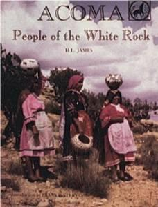 Acoma, The People of the White RockL., H. (Harold L.) James - Product Image