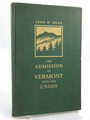 Admission of Vermont into the Union, TheDean, Leon W. - Product Image