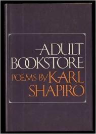 Adult Bookstore: Poemsby: Shapiro, Karl - Product Image