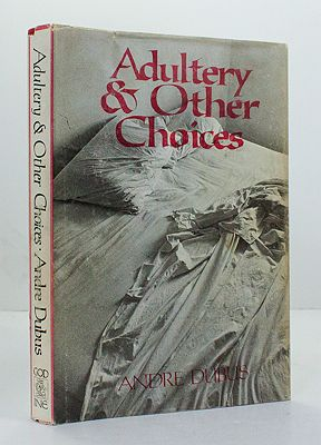 Adultery & Other Choices (SIGNED COPY)Dubus, Andre - Product Image