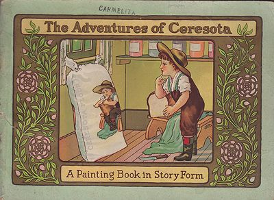Adventures of Ceresota, The: A Painting Book in Story FormMarshall Whitlatch; Alice Sargent Johnson , Illust. by: Alice Sargent  Johnson - Product Image