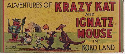 Adventures of Krazy Kat and Ignatz Mouse in Koko Land - Adapted from the famous newspaper comic, TheHerriman, George, Illust. by: George  Herriman - Product Image