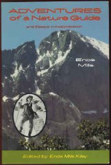 Adventures of a Nature Guide and Essays in Interpretationby: Mills, Enos - Product Image