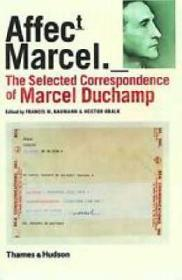 Affectt Marcel: The Selected Correspondence of Marcel Duchampby: Naumann, Francis M., Hector Obalk - Product Image
