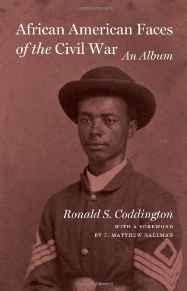 African American Faces of the Civil War: An AlbumCoddington, Ronald S. - Product Image