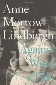 Against Wind and Tide: Letters and Journals, 1947-1986Lindbergh, Anne Morrow - Product Image