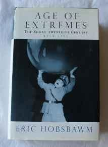 Age of Extremes, The: A History of the World, 1914-1991Hobsbawm, Eric - Product Image