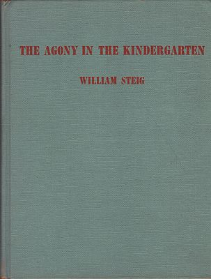 Agony in the Kindergarten, TheSteig, William, Illust. by: William  Steig - Product Image