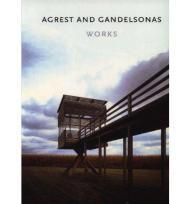 Agrest and Gandelsonas Worksby: Gandelsonas, Mario - Product Image