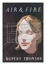 Air & Fireby- Thomson, Rupert - Product Image