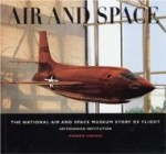 Air and Space: The National Air and Space Museum Story of Flightby: Chaikin, Andrew - Product Image
