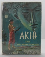 Akio and the Moon Goddessby: Falk, Elsa - Product Image