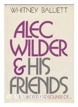 Alec Wilder and His FriendsBalliett, Whitney - Product Image