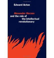 Alexander Herzen and the Role of the Intellectual RevolutionaryActon, Edward - Product Image