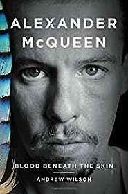 Alexander McQueen: Blood Beneath the SkinWilson, Andrew - Product Image