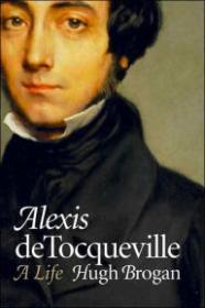 Alexis de Tocqueville: A Lifeby: Brogan, Hugh - Product Image