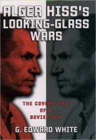 Alger Hiss's LookingGlass Warsby: White, G. Edward - Product Image