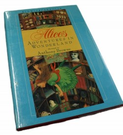 Alice's Adventures in WonderlandCarroll, Lewis, Illust. by: Anthony Browne - Product Image