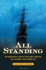 All Standing: The True Story of Hunger, Rebellion, and Survival Aboard the Jeanie Johnstonby: Miles, Kathryn - Product Image