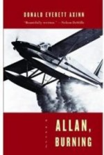 Allan, Burning: A Novelby: Axinn, Donald Everett - Product Image