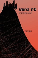 America 2100: After Fossil Carbonby: Walsh, T. F. - Product Image