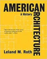 American Architecture: A Historyby- Roth, Leland M. - Product Image