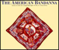 American Bandanna - Culture on Cloth from George Washington to Elvis, Theby: Weiss, Hillary - Product Image