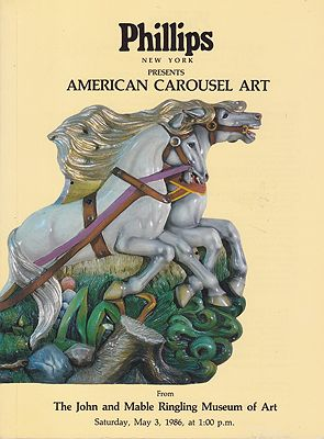 American Carousel Art from the John and Mable Ringling Museum of Art. Sale No.62 Saturday, May 3 1986Phillips Limited - Product Image