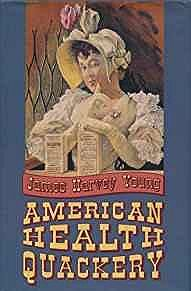 American Health QuackeryYoung, James Harvey - Product Image