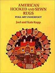 American Hooked and Sewn Rugs: Folk Art UnderfootKopp, Joel - Product Image