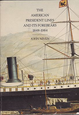 American President Lines and Its Forebears, The: 1848-1984. From Paddlewheelers to ContainershipsNiven, John - Product Image