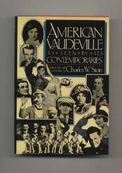 American vaudeville as seen by its contemporariesStein, Charles - Product Image