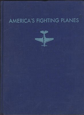 America's Fighting Planes in ActionKinert, Reed, Illust. by: Reed  Kinert - Product Image