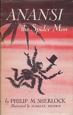 Anansi the Spider Man: Jamaican Folk TalesSherlock, Philip M., Illust. by: Marcia  Brown - Product Image