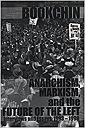 Anarchism, Marxism and the Future of the Left: Interviews and Essays, 1993-1998Bookchin, Murray - Product Image